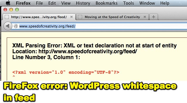 FireFox error: WordPress whitespace in feed