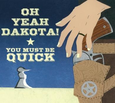 OH_YEAH_DAKOTA_QUICK_COVER