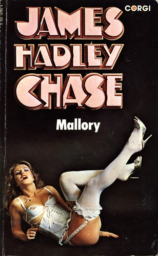 Mallory by James Hadley Chase. Corgi 1978