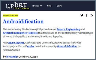 Androidification + Homo Superius (neologisms)