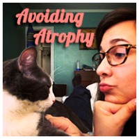 Avoiding Atrophy
