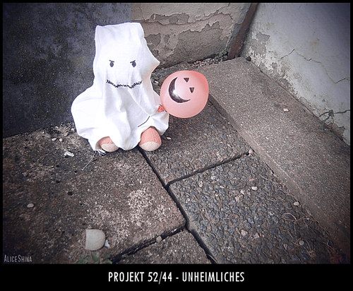 Projekt 52/44 - Unheimliches