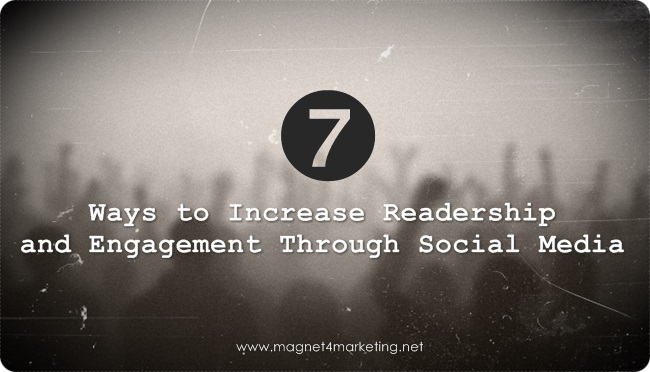 Ways to Increase Readership and Engagement Through Social Media