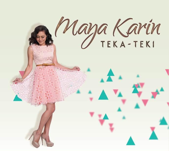 Maya Karin Teka Teki
