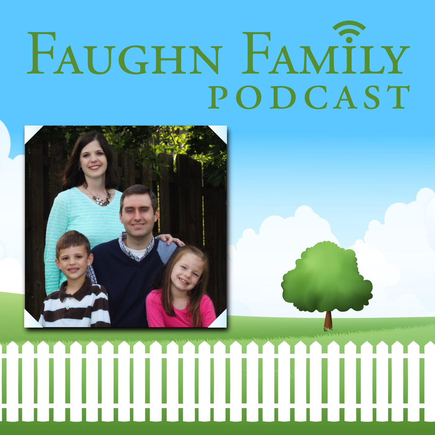 The Faughn Family Podcast | family, marriage, parents, parenting, Christianity