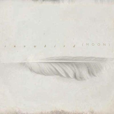 Snowbird - Moon