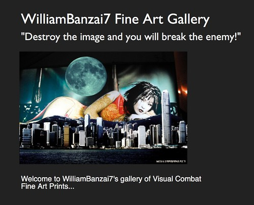 WILLIAMBANZAI7 FINE ART PRINT GALLERY by WilliamBanzai7/Colonel Flick