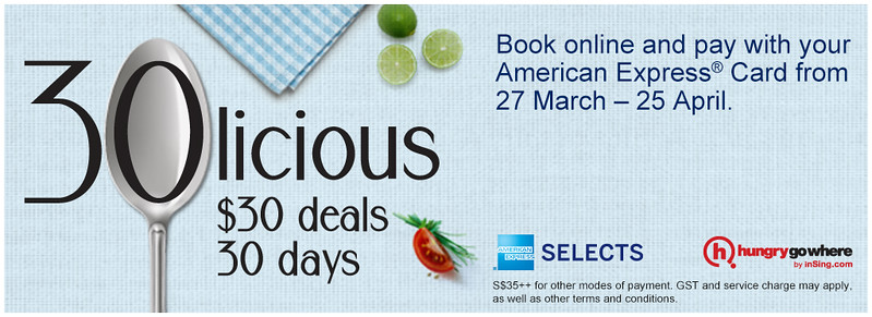 American Express + HungryGoWhere = S$30 30licious culinary deals - Alvinology