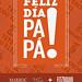 Feliz Dia Papa! (2013) by Tiendas Fitzrovia