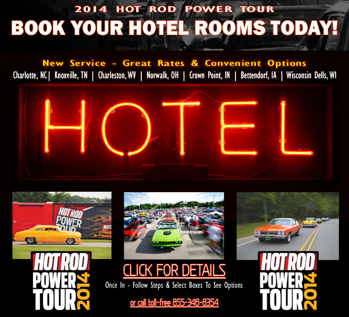 2014 Hot Rod Power Tour Hotels and Stops