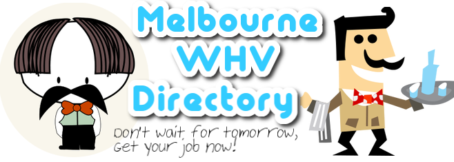The Melbourne WHV Directory guide for backpackers on a WHV