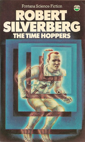 Robert Silverberg - The Time Hoppers (Fontana 1979)