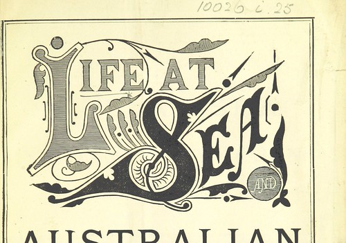 Image taken from:  Title: Life at Sea and Austral...