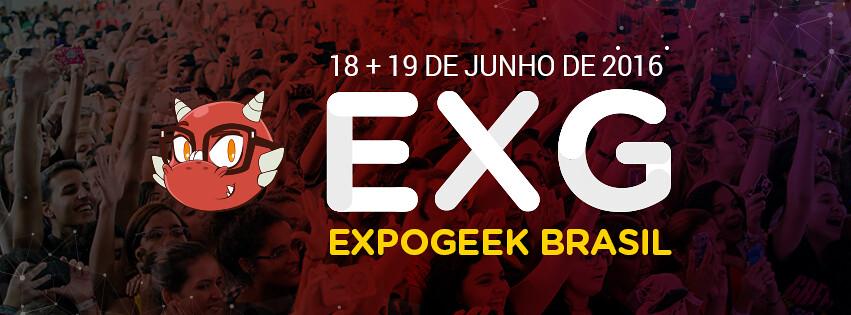 Expo Geek Brasil:  o mais completo e multitemático evento geek carioca