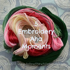 5 embroidery Aha Moments