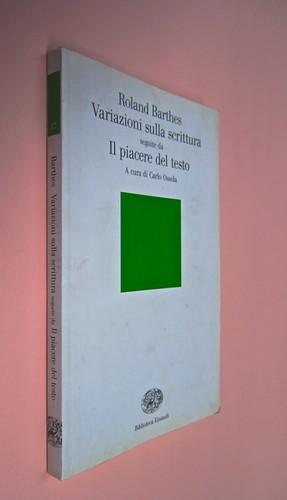 Roland Barthes, Variazioni sulla scrittura. Einaudi 1999. [Responsabilità grafica non indicata]. Dorso, copertina (part.), 1