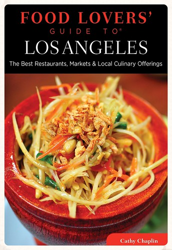 The Food Lovers' Guide To Los Angeles by Cathy Chaplin