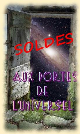 Aux Portes de l'Universel Soldes 2018