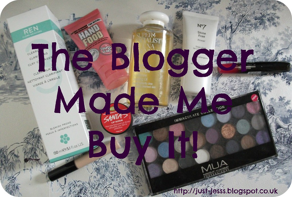 The Blogger Made Me Buy It Tag