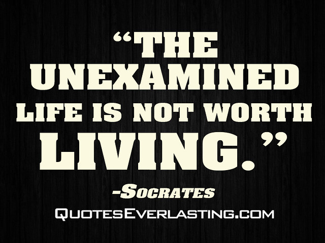 unexamined life is not worth living The unexamined life is not worth living 104 likes 1 talking about this this pages purpose is to share thought provoking, interesting quotes, which.