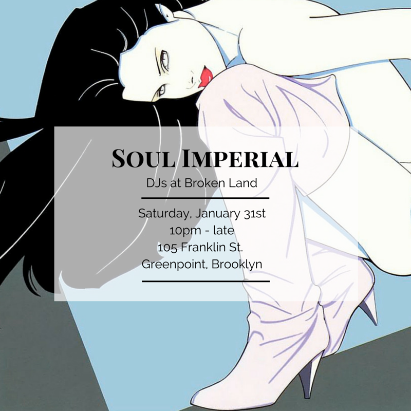 Soul Imperial Broken Land Jan 31