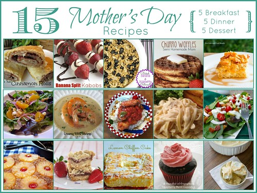15 Mother's Day Recipes