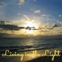 Living in the Light
