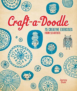 Craft-a-Doodle 75 creative exercises from 18 artist including iHanna