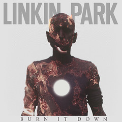 Linkin Park – Burn It Down