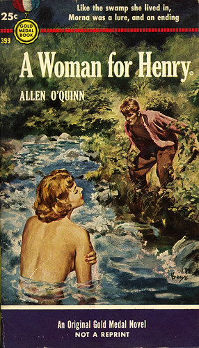 Gold Medal Books 399 - Allen O'Quinn - A Woman for Henry