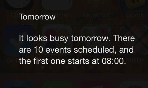 Thanks IOS7. Let's get through today first, eh?