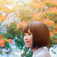 Khởi My – Gửi Cho Anh (2013) (MP3) [Single]