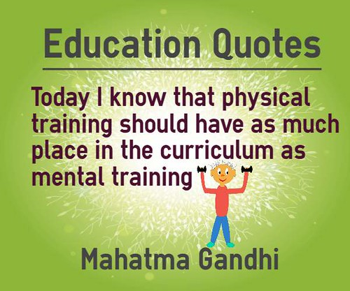 Education Quotes physical training should have as much place