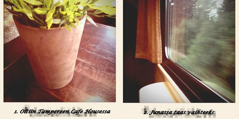cafe housessa ja taas junassa