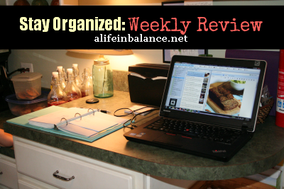 5 Ways I Stay Organized Each Week: My Weekly Review