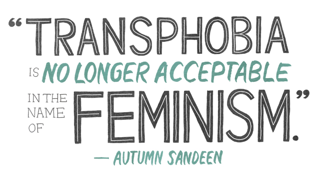 transphobia is no longer acceptable in the name of feminism
