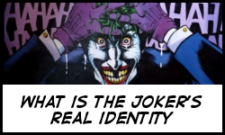 What is the Joker's real identity
