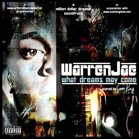WarrenJae What Dreams May Come (Mixtape)