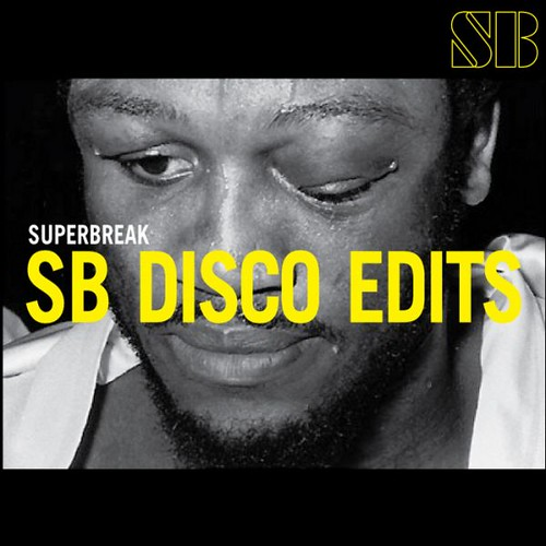 Superbreak - SB Disco Edits Vol 01