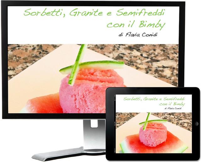 Sorbetti, Granite e Semifreddi con il Bimby - Ricettario eBook PDF