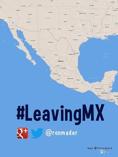#LeavingMX