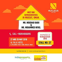 Meet our representatives in Oman, Mr. Noushad Babu K T & Mr. Mohammed Niyas at Grahapravesh 2016 and we'd show you how buying a home could not get any easier.  Date: 27th & 28th May  On time delivery, matchless quality and prime locations - we are the ent