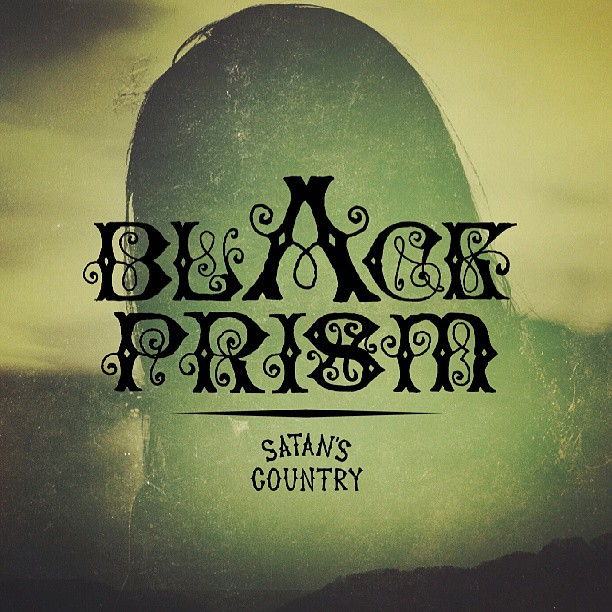 Black Prism - Satan's Country 7""