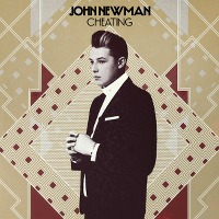 John Newman – Cheating