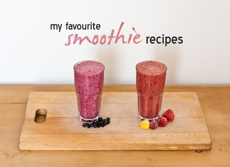 My favourite smoothie recipes