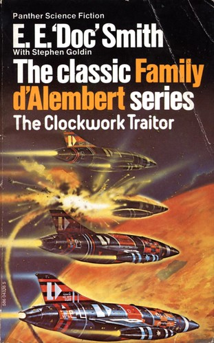 The Clockwork Traitor by E.E. 'Doc' Smith with Stephen Goldin. Panther 1977. Cover artist Chris Foss