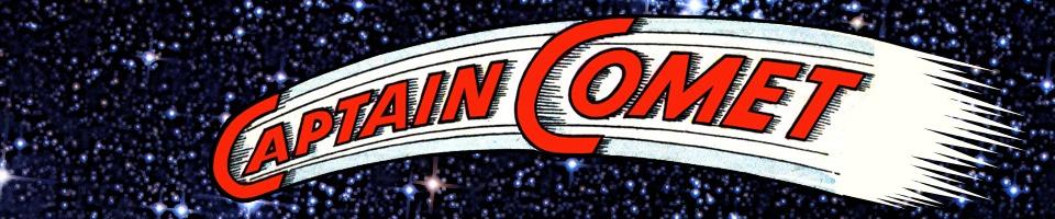 Captain Comet: The Five Earths Project
