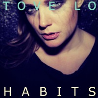 Tove Lo – Habits (Stay High)