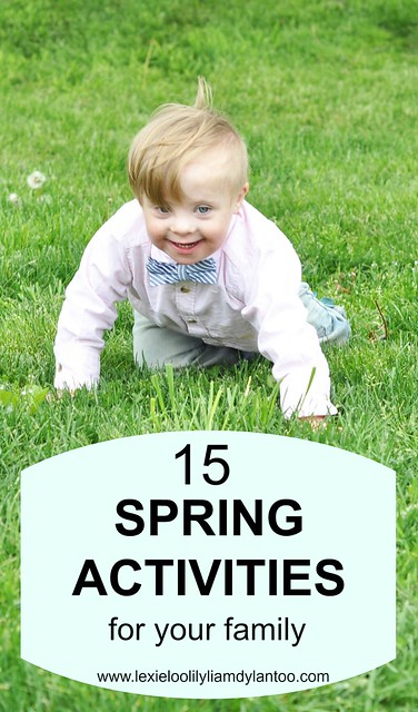 15 Spring Activities For Your Family