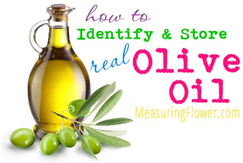 how to identify and store real olive oil